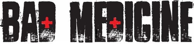 Band Logo for Bad Medicine